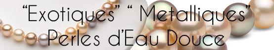 PERLES D'EAU DOUCE REFLETS EXOTIQUES METALLIQUES EXCEPTIONNEL !