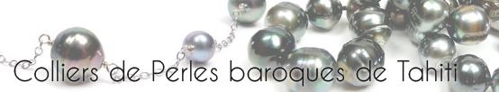 Collier de perles baroques de Tahiti, perles noires de polynesies, perles aux charmes envoutants