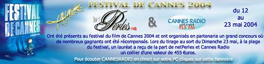 Festival de cannes 2004, concours NETPERLES avec Cannes Radio