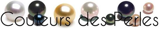 Les differentes couleurs de perles de culture existantes
