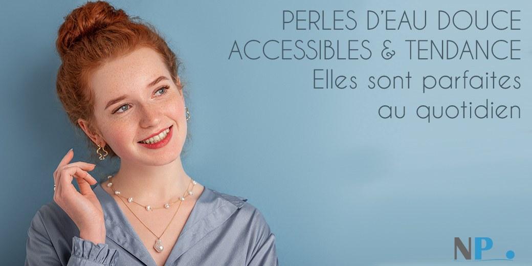 Perles d'Eau Douce accessibles
